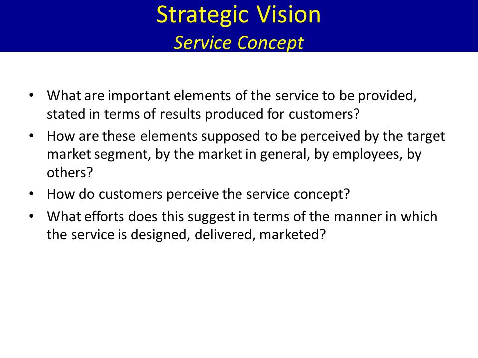Strategic Vision Service Concept