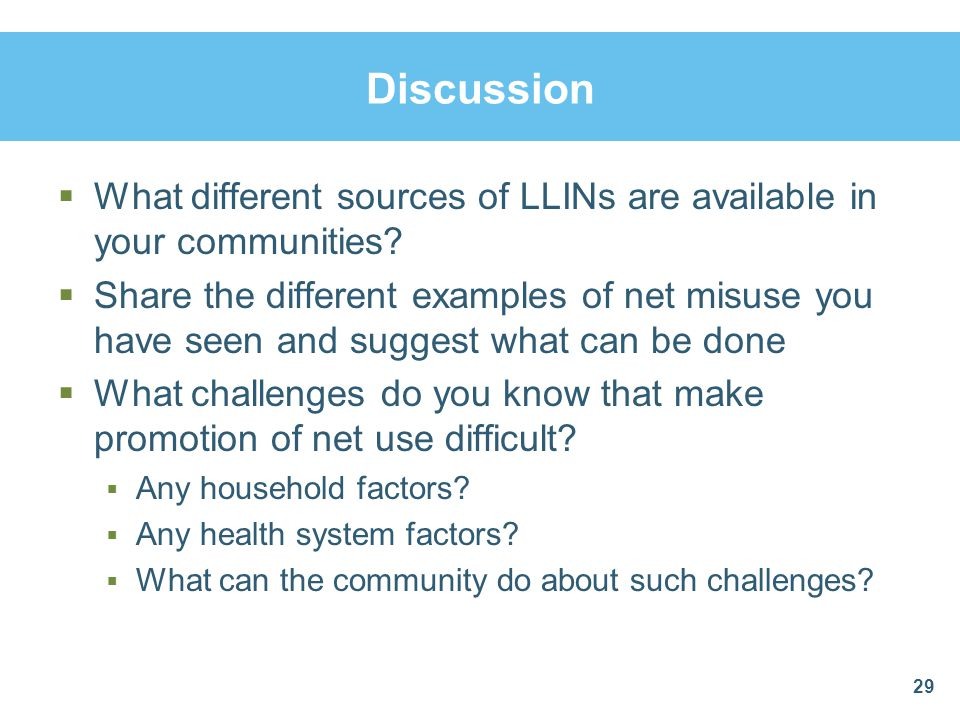 Discussion What different sources of LLINs are available in your communities