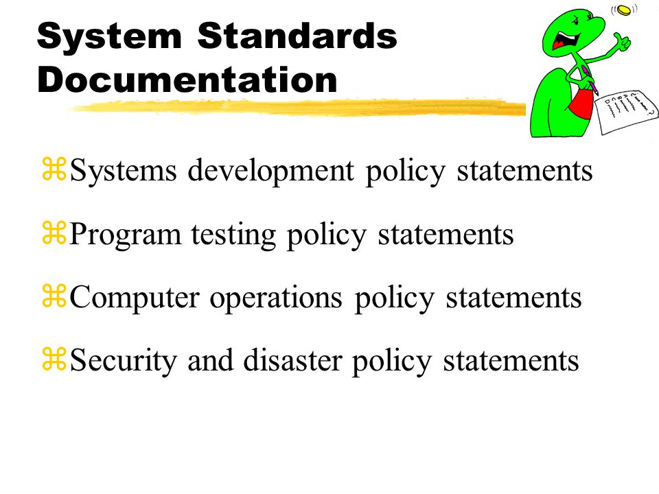 System Standards Documentation