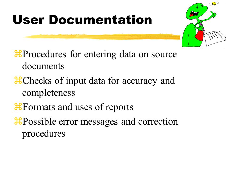 User Documentation Procedures for entering data on source documents