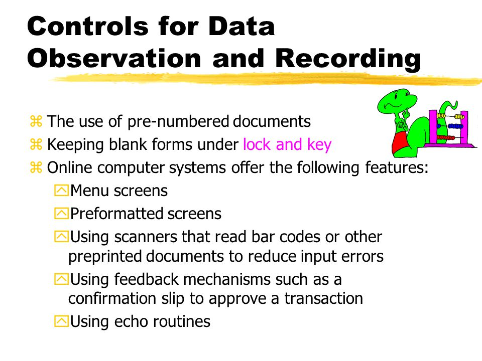 Controls for Data Observation and Recording