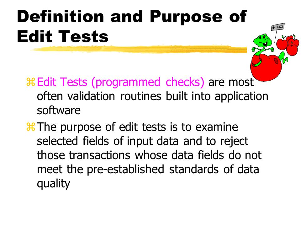 Definition and Purpose of Edit Tests