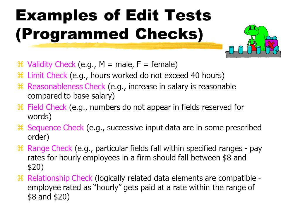 Examples of Edit Tests (Programmed Checks)