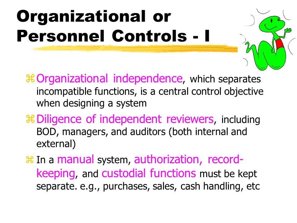 Organizational or Personnel Controls - I