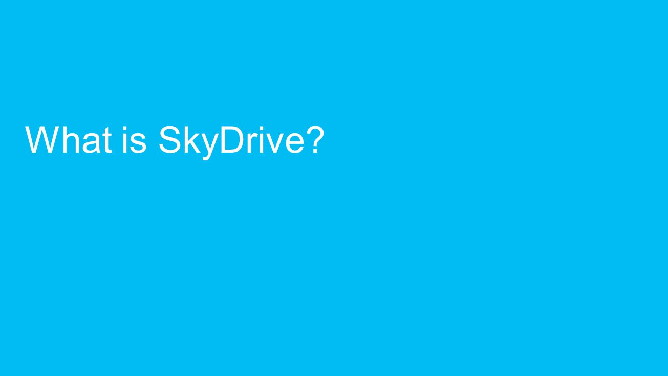 What is SkyDrive