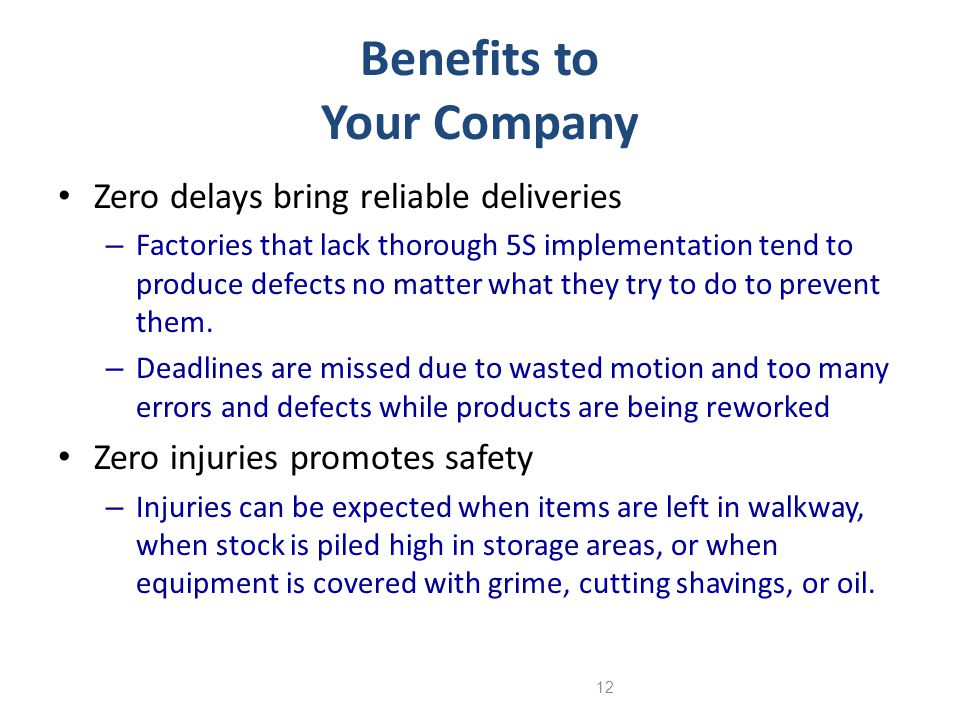 Benefits to Your Company