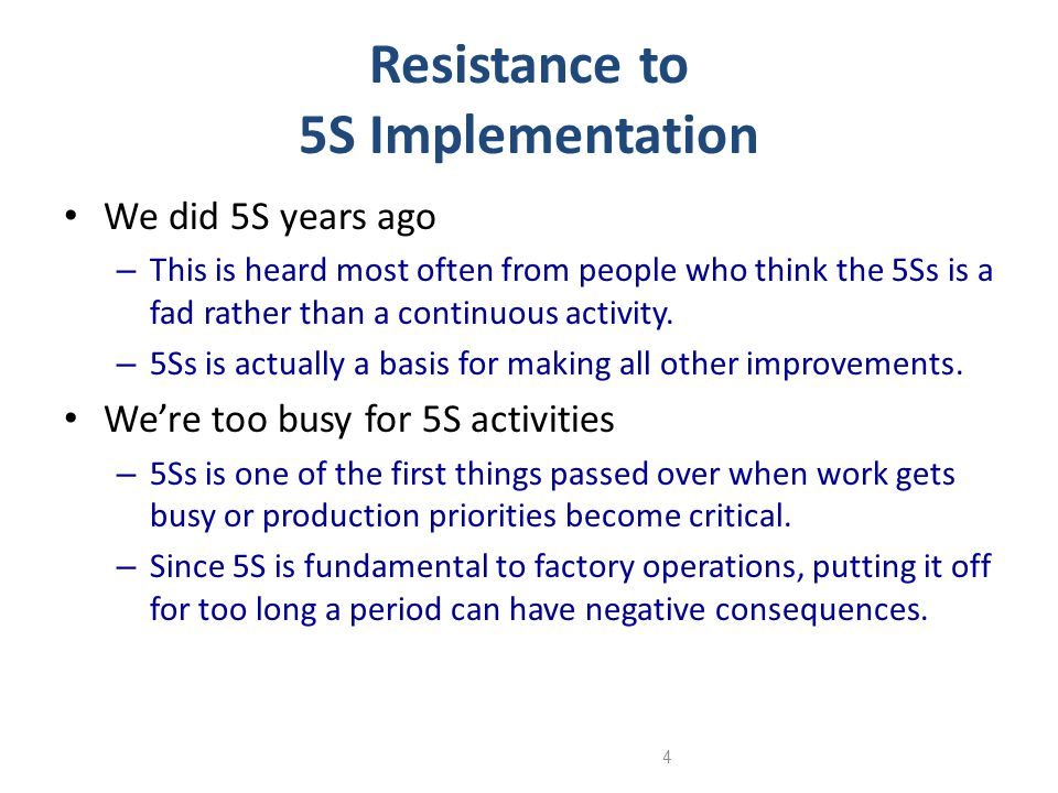 Resistance to 5S Implementation