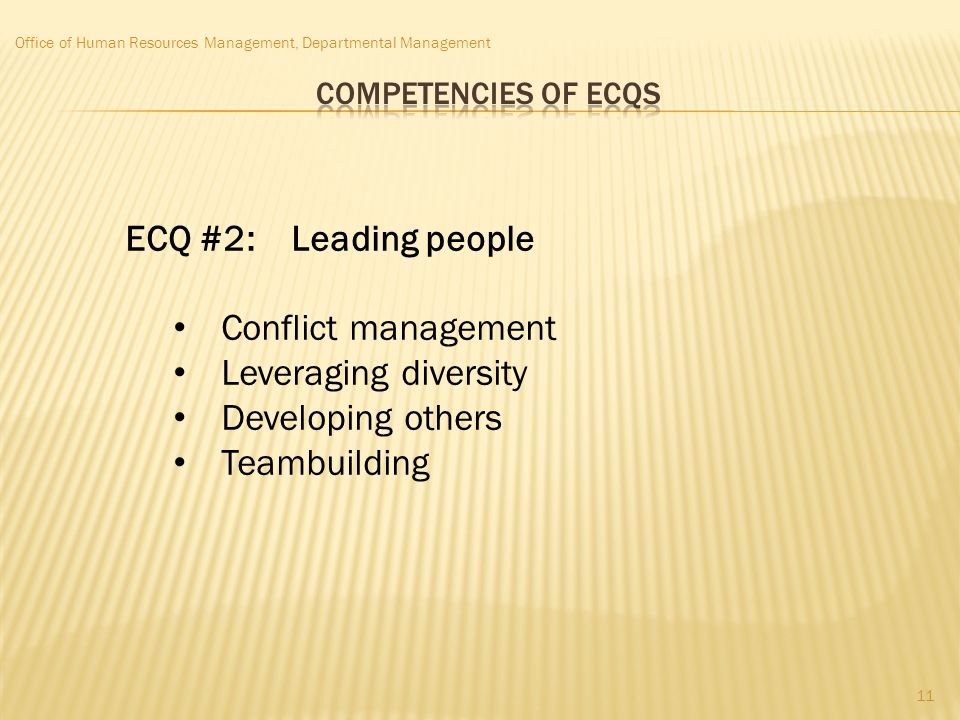 ECQ #2: Leading people Conflict management Leveraging diversity