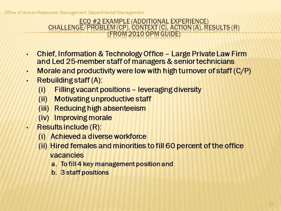 Morale and productivity were low with high turnover of staff (C/P)