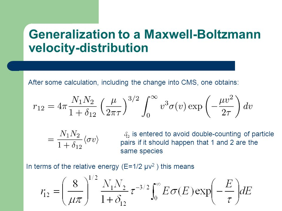 Generalization to a Maxwell-Boltzmann velocity-distribution