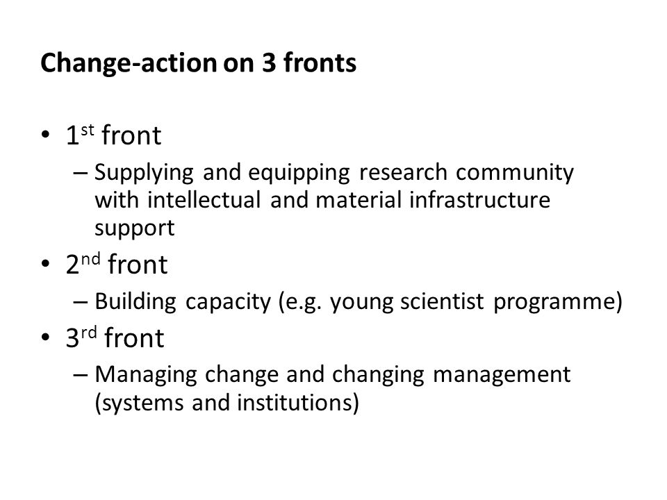 Change-action on 3 fronts