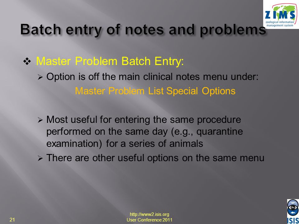 Batch entry of notes and problems