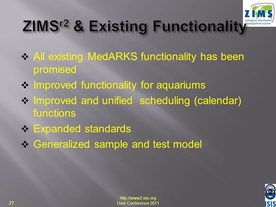 ZIMSr2 & Existing Functionality