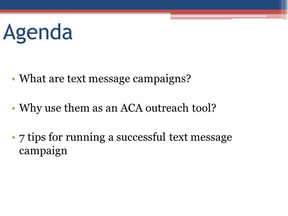 Agenda What are text message campaigns