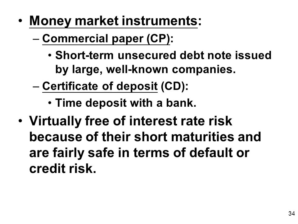 Money market instruments: