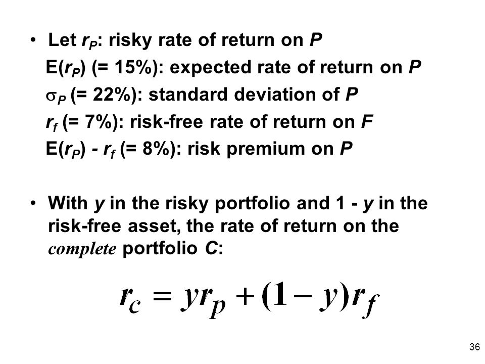 Let rP: risky rate of return on P
