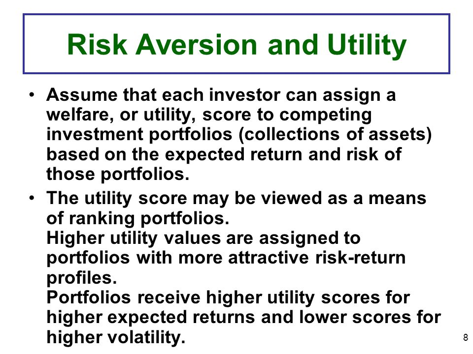 Risk Aversion and Utility
