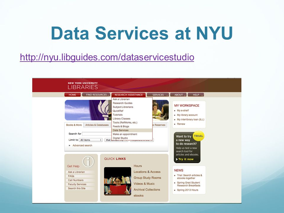 Data Services at NYU http://nyu.libguides.com/dataservicestudio