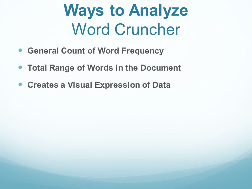 Ways to Analyze Word Cruncher