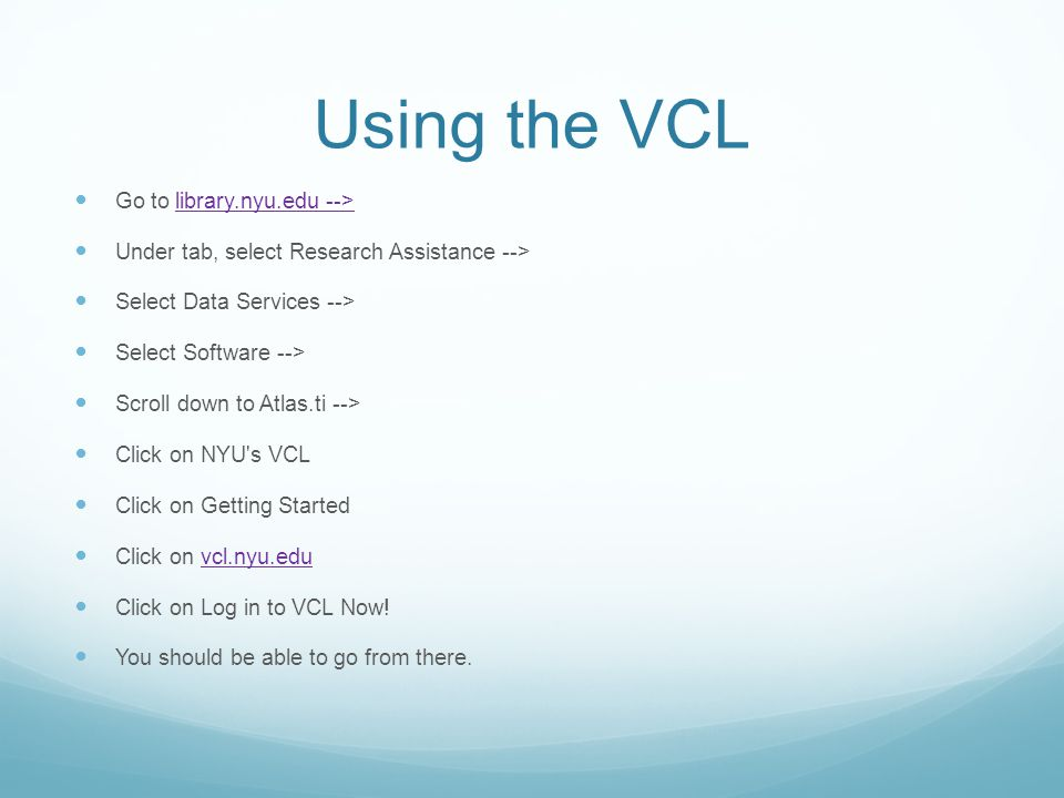 Using the VCL Go to library.nyu.edu -->