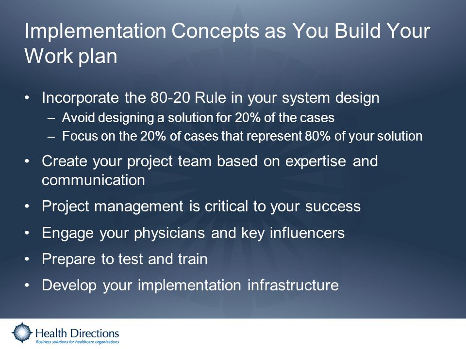 Implementation Concepts as You Build Your Work plan