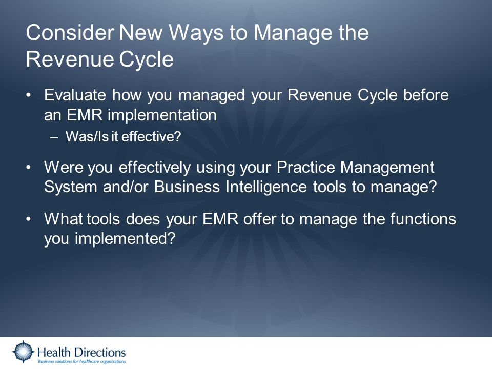 Consider New Ways to Manage the Revenue Cycle