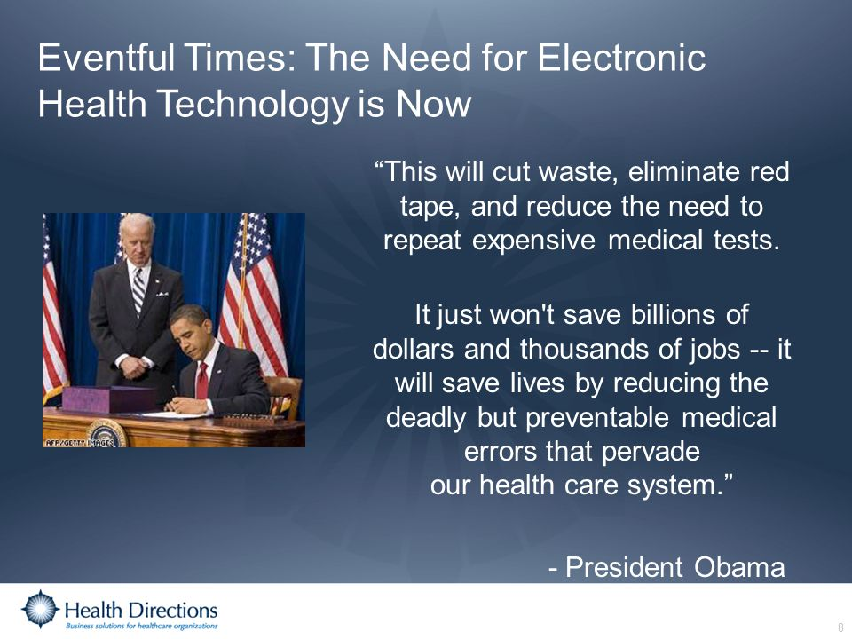 Eventful Times: The Need for Electronic Health Technology is Now
