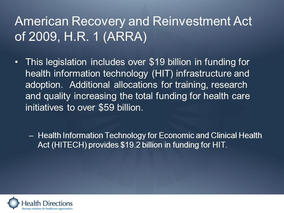American Recovery and Reinvestment Act of 2009, H.R. 1 (ARRA)