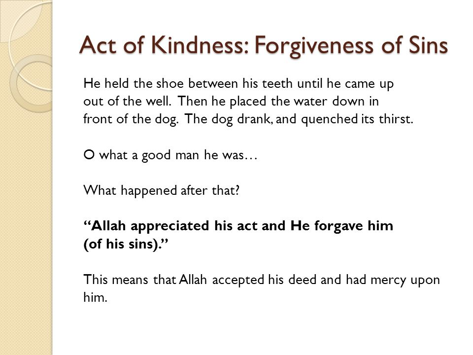 Act of Kindness: Forgiveness of Sins