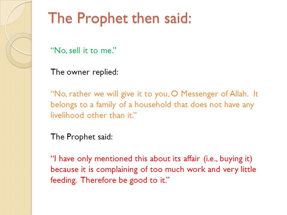 The Prophet then said: