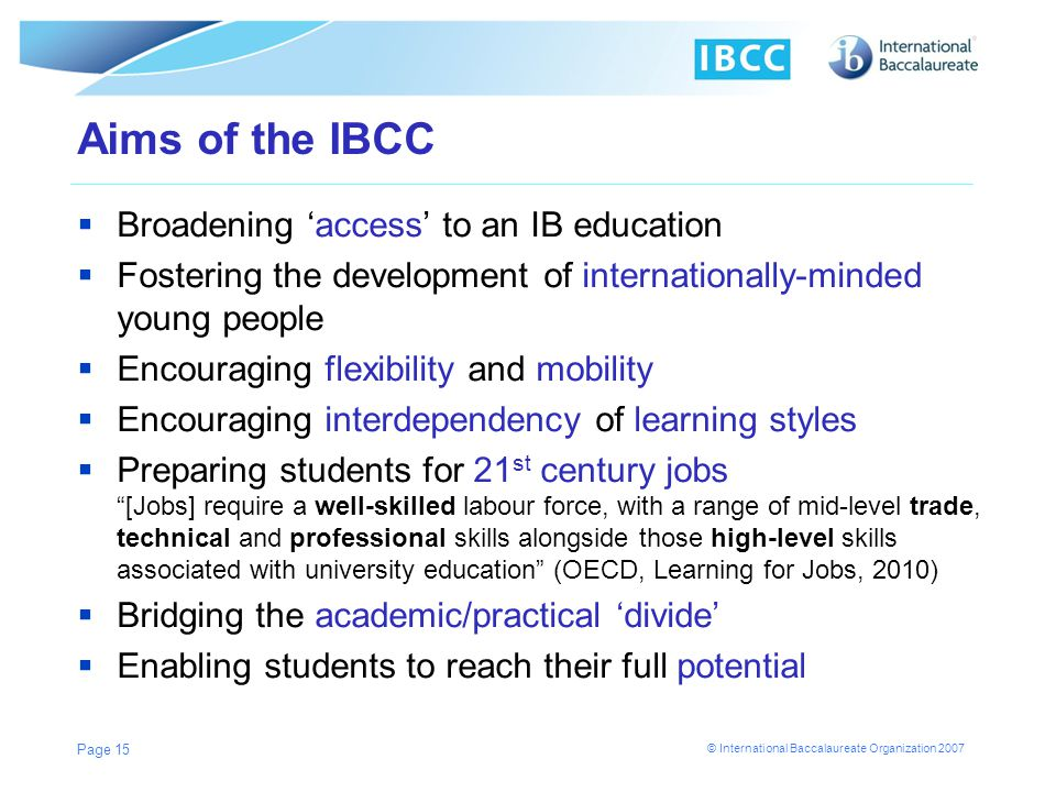 Aims of the IBCC Broadening 'access' to an IB education
