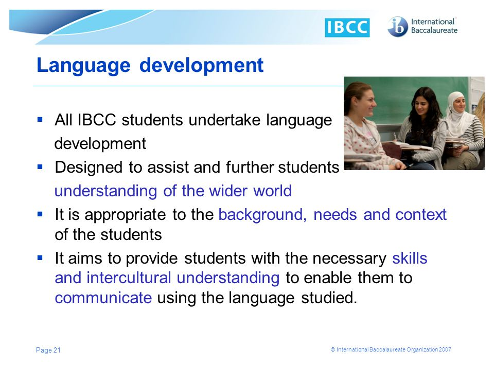 Language development All IBCC students undertake language development