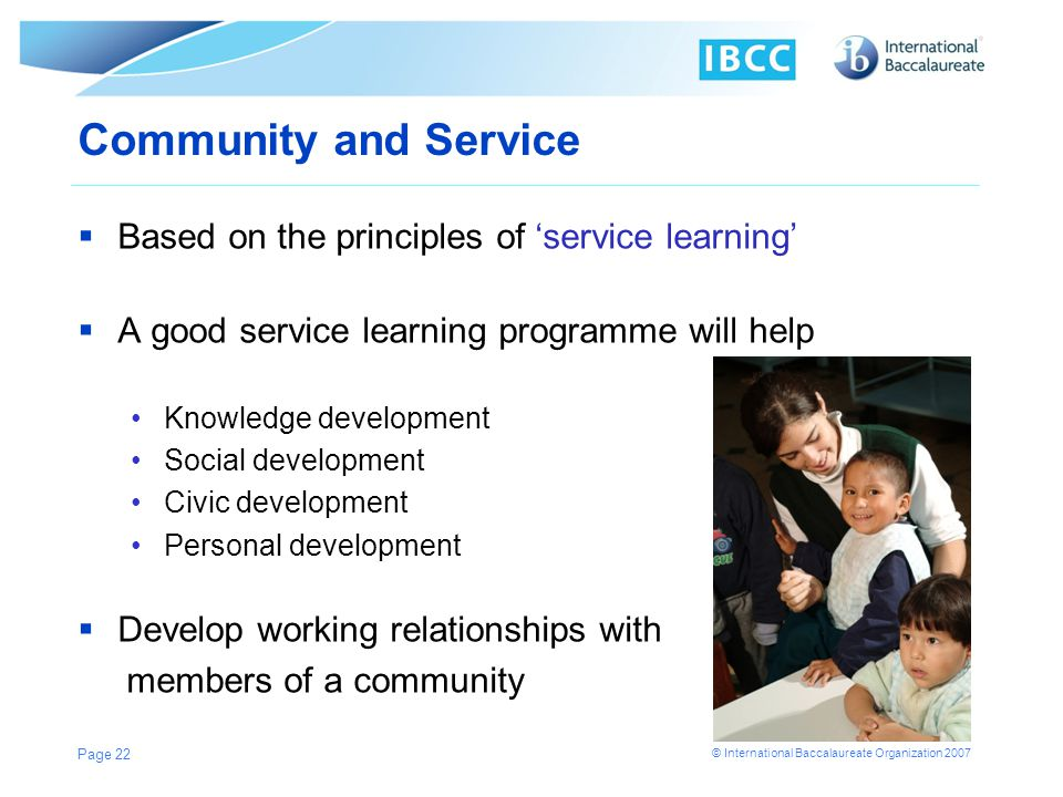 Community and Service Based on the principles of 'service learning'