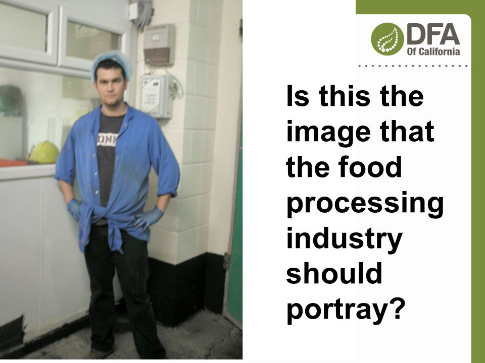 Is this the image that the food processing industry should portray