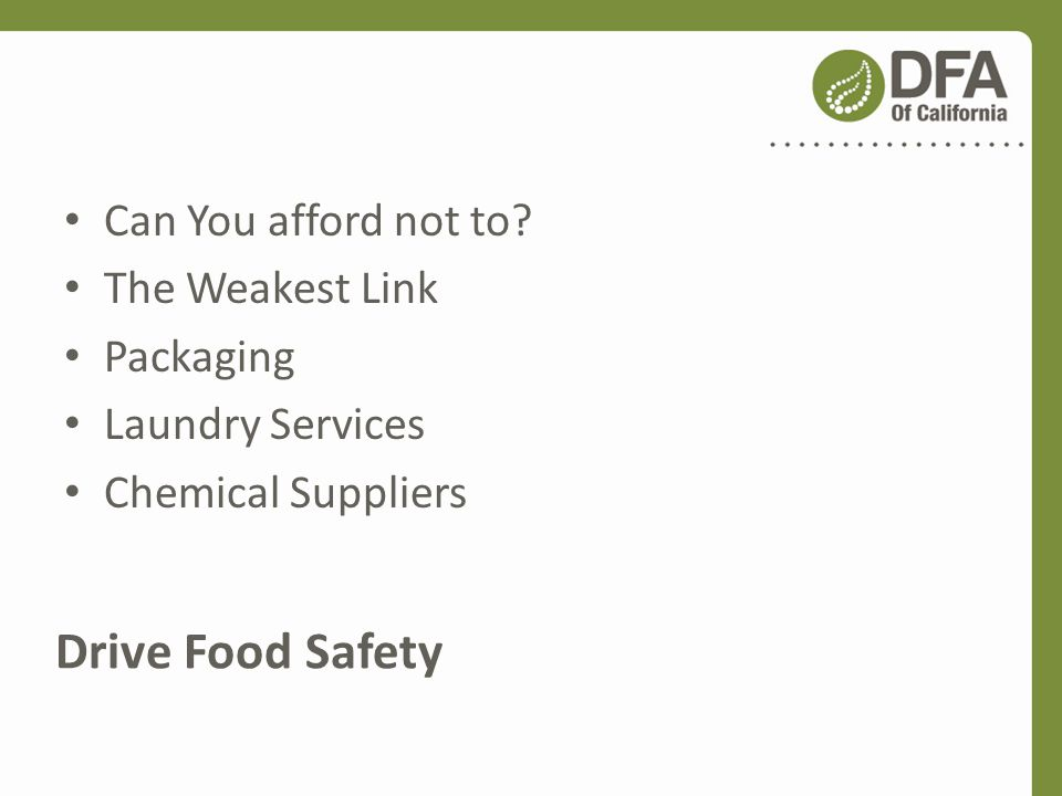 Drive Food Safety Can You afford not to The Weakest Link Packaging