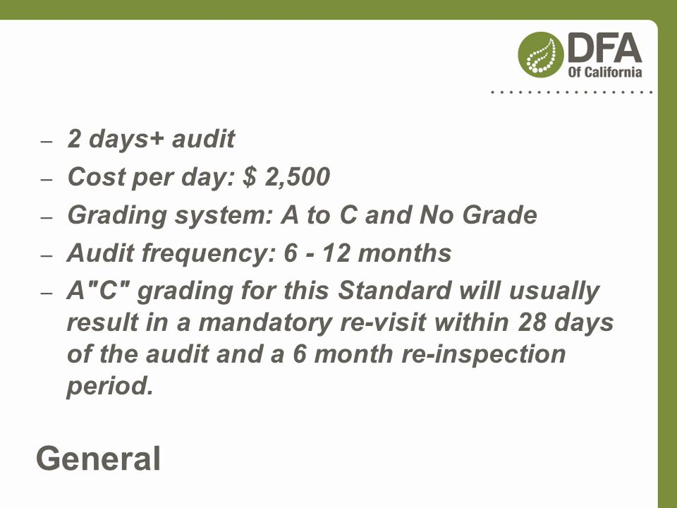 General 2 days+ audit Cost per day: $ 2,500