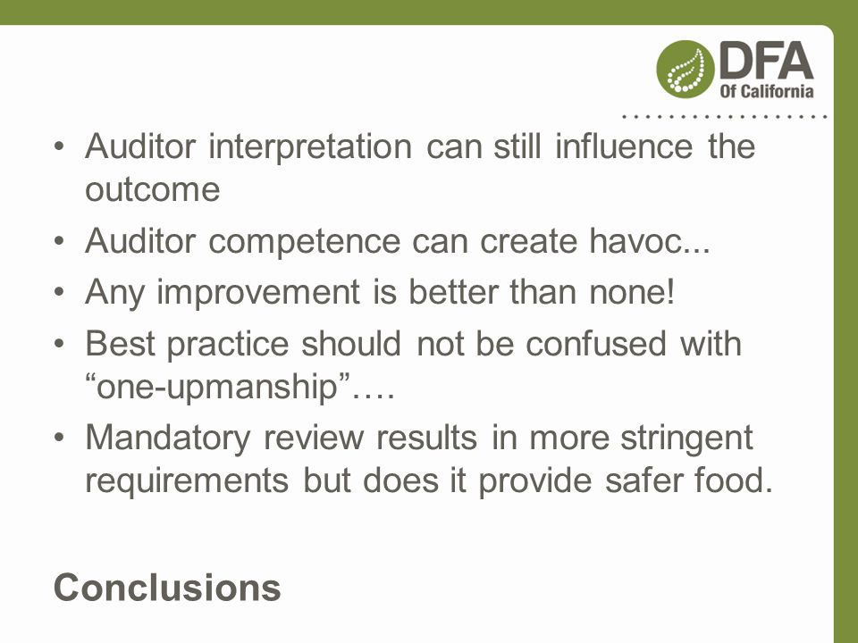 Conclusions Auditor interpretation can still influence the outcome