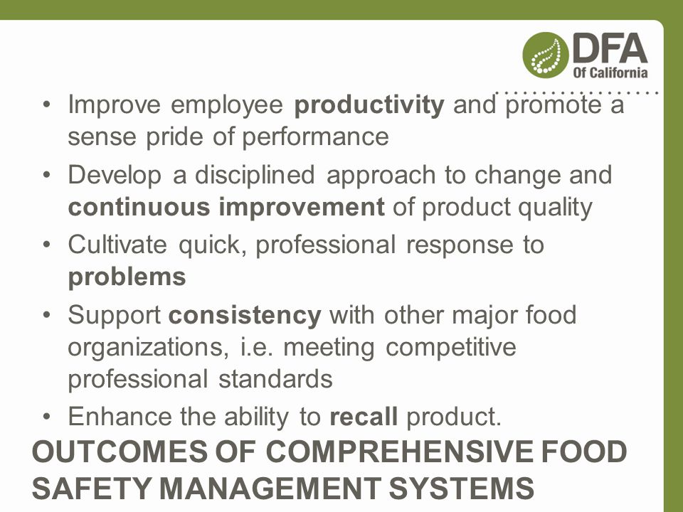 OUTCOMES OF COMPREHENSIVE FOOD SAFETY MANAGEMENT SYSTEMS
