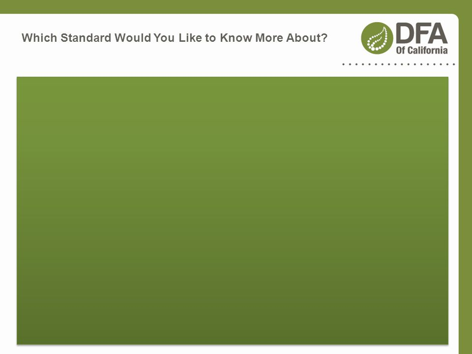 Which Standard Would You Like to Know More About