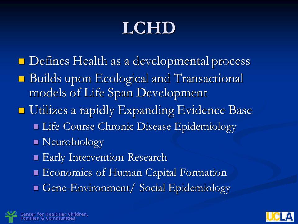 LCHD Defines Health as a developmental process