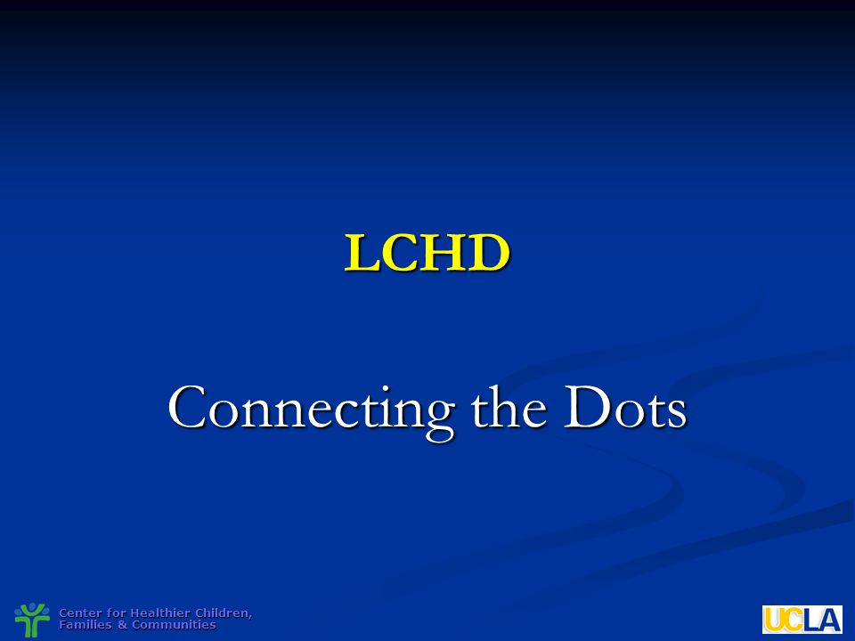 LCHD Connecting the Dots