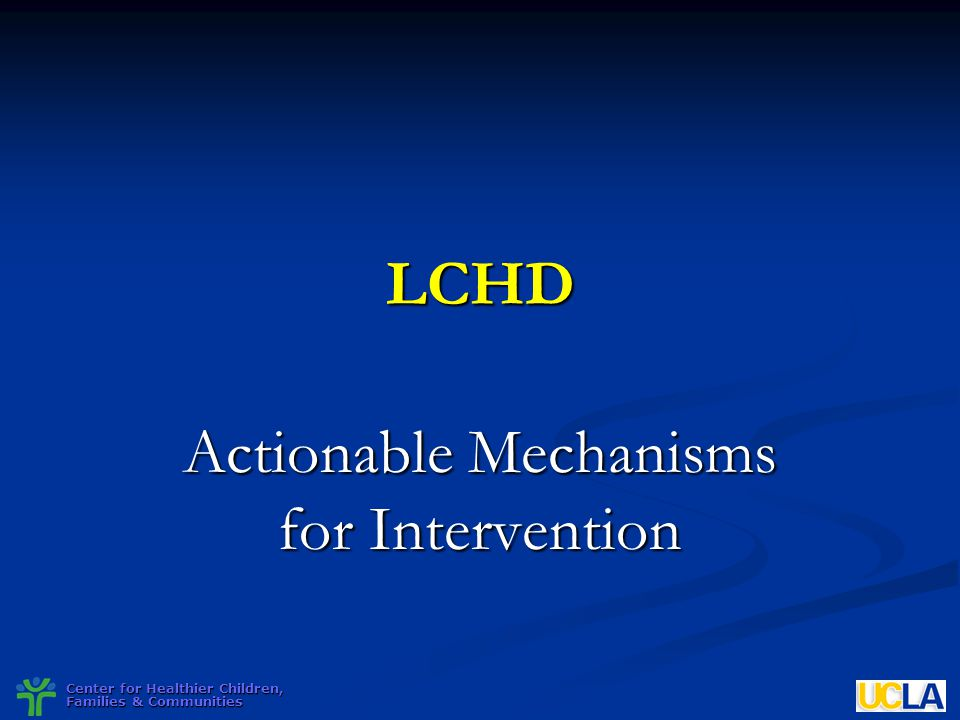 Actionable Mechanisms for Intervention