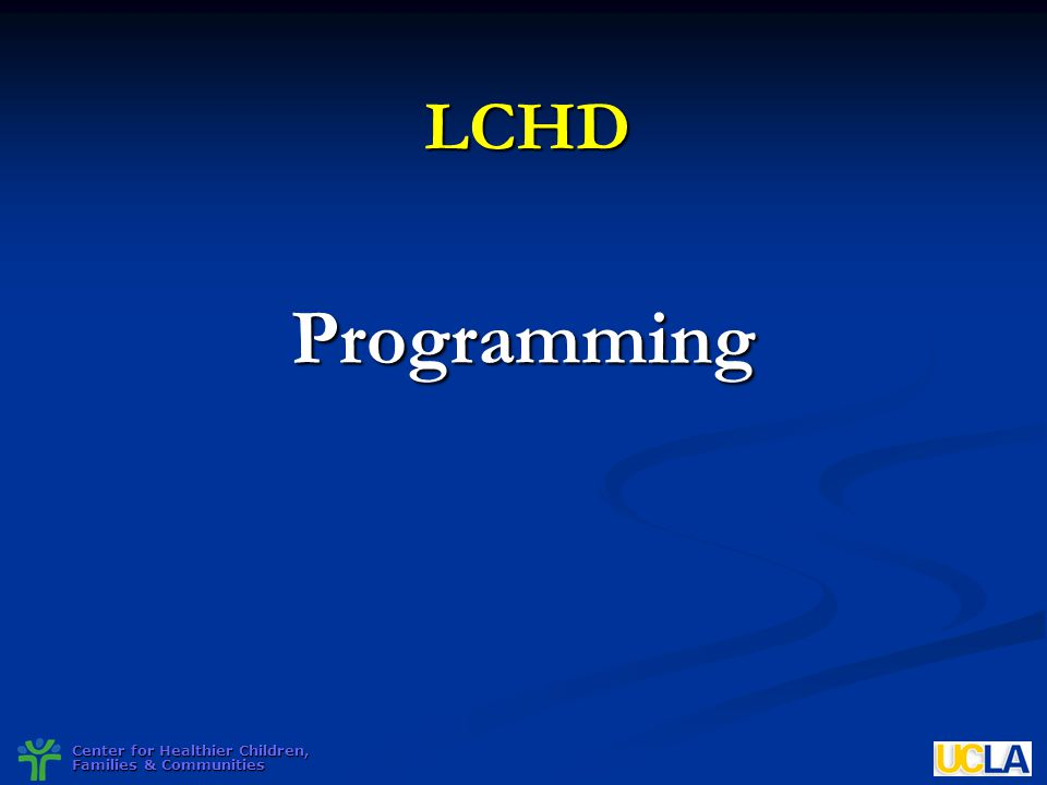 LCHD Programming