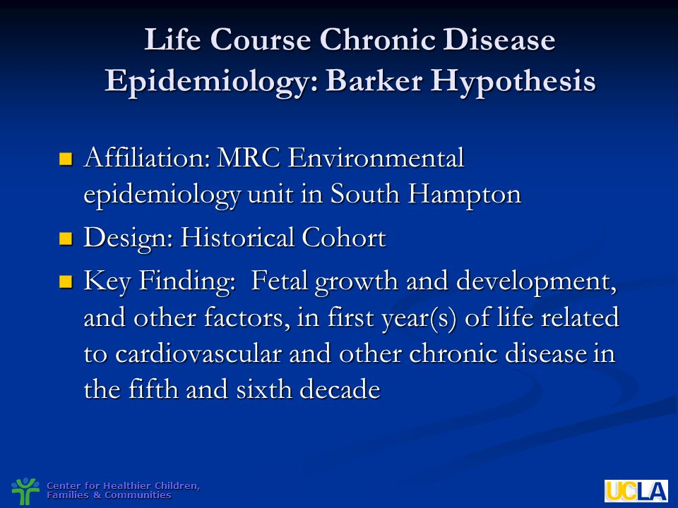 Life Course Chronic Disease Epidemiology: Barker Hypothesis