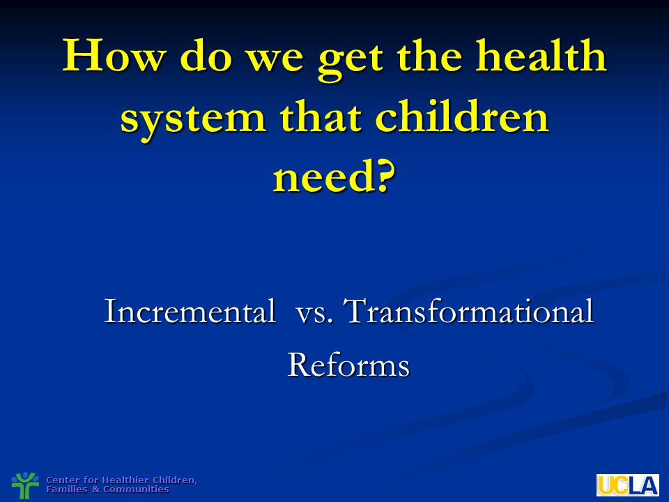How do we get the health system that children need