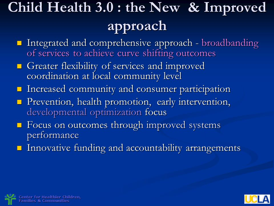 Child Health 3.0 : the New & Improved approach
