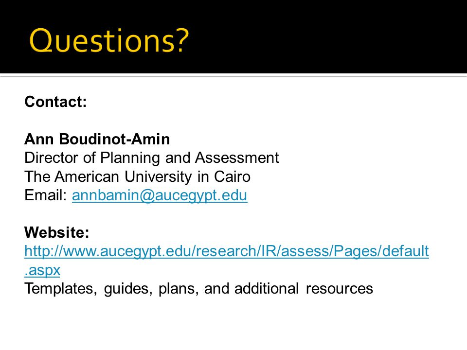 Questions Contact: Ann Boudinot-Amin