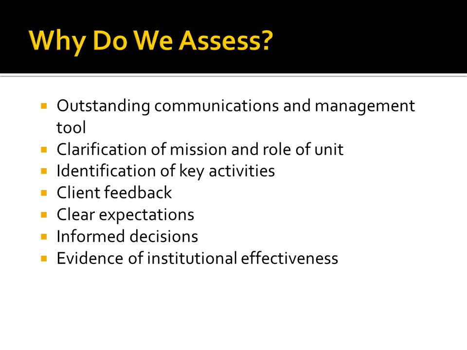 Why Do We Assess Outstanding communications and management tool