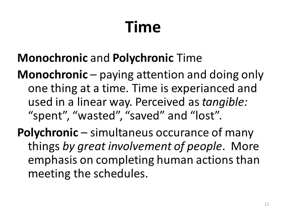 Time Monochronic and Polychronic Time