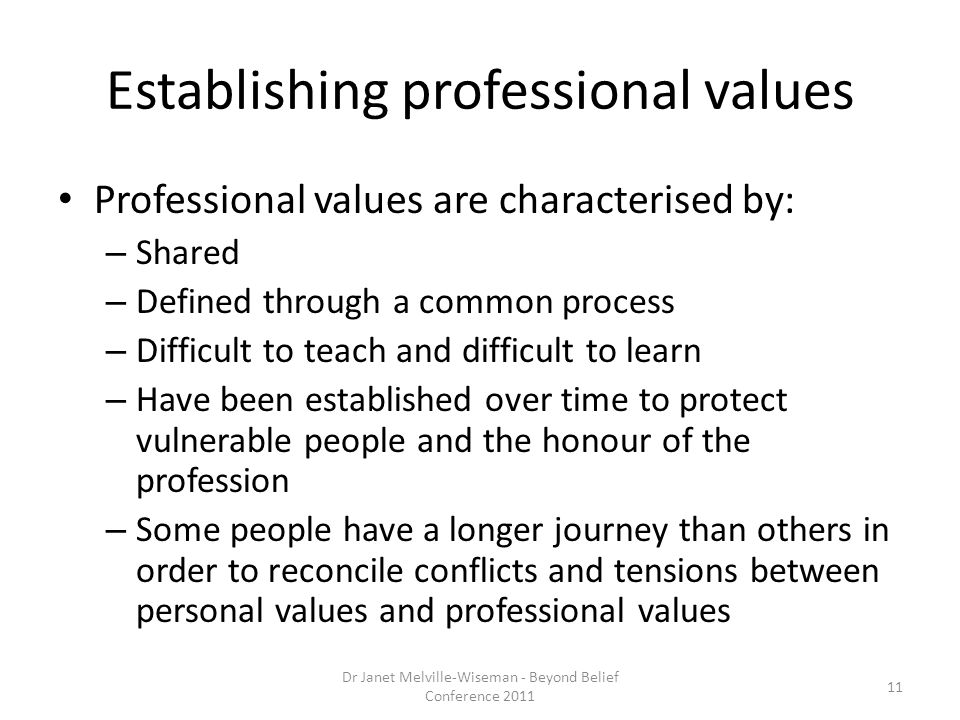 Establishing professional values